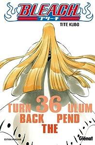 Bleach Edition simple Turn back the Pendulum