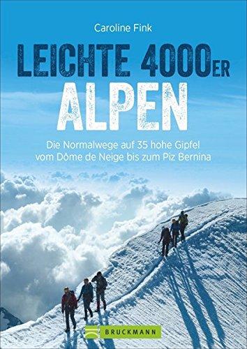 Leichte 4000er in den Alpen. Die...