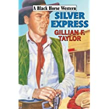 Silver Express (Black Horse Western)