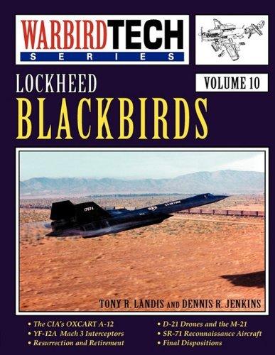 Lockheed Blackbirds - Warbird Tech Vol. 10 by Tony R. Landis (1997-08-15)