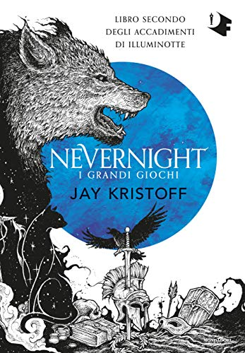 I grandi giochi. Nevernight (Libro secondo degli accadimenti di Illuminotte)