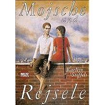Mojsche und Rejsele (Beltz & Gelberg)