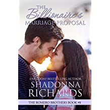 The Billionaire's Marriage Proposal (The Romero Brothers, Book 8) (English Edition)