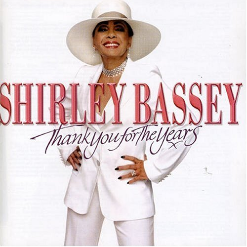 Thank You for the Years (Shirley Bassey-cd)