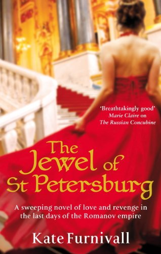 The Jewel Of St Petersburg: 'Breathtakingly good' Marie Claire (Russian Concubine Book 3) (English Edition) Rosanna Olive
