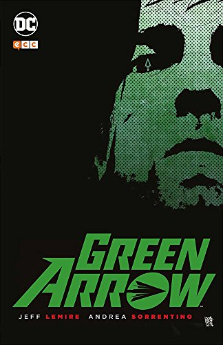 Green Arrow de Lemire y Sorrentino por Jeff Lemire