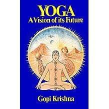 Yoga: A Vision of its Future