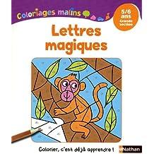 Coloriages Malins - Lettres Magiques GS