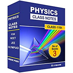 Physics Class Notes (Class 11th) for JEE/NEET (Set of 3 Books) by Career Point Kota