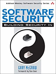 Software Security: Building Security In by Gary R. McGraw (2006-02-02)