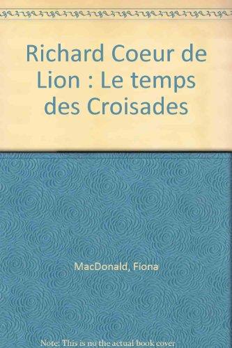 """<a href=""""/node/144"""">Richard Coeur de LionLe temps des croisades</a>"""