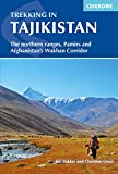Trekking in Tajikistan: The Northern ranges, Pamirs and Afghanistan's Wakhan Corridor (Cicerone Trekking Guides)