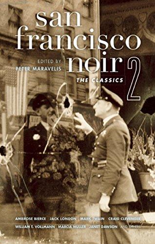 San Francisco Noir 2: The Classics (Akashic Noir) (English Edition)