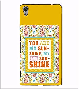 Fuson Designer Back Case Cover for Sony Xperia C6 Ultra Dual (You are my sunshine)