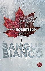 Sangue Bianco (Italian Edition)