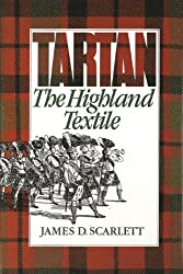 Tartan: The Highland Textile (Highland library series)