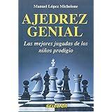 Ajedrez Genial/ Great Chess
