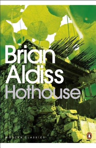 Hothouse (Penguin Modern Classics) por Brian Aldiss