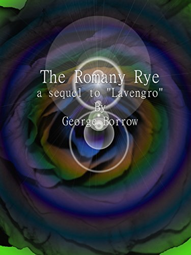 The Romany Rye : A sequel to Lavengro (English Edition) eBook ...