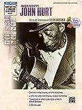 Mississippi John Hurt (GTAB/2CDs) --- Guitare Tab - Grossman, Stefan (editor) --- Alfred Publishing