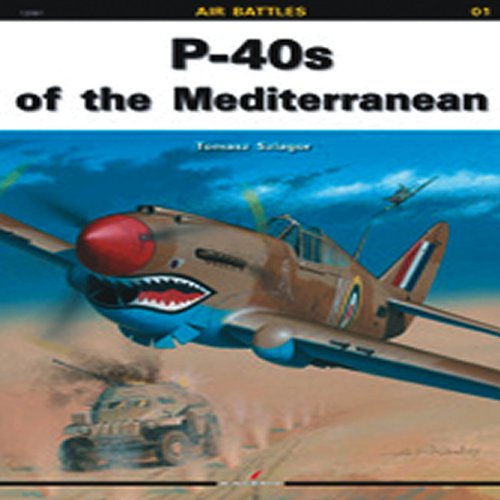 P-40s Of The Mediterranean (Air Battles) por Tomasz Szlagor