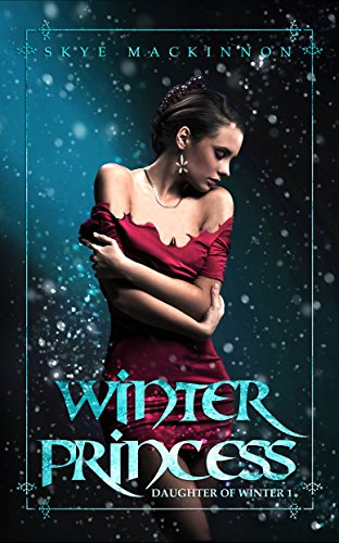 Winter Princess: A reverse harem novel (Daughter of Winter Book 1)