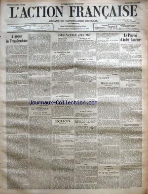 action-francaise-l-39-no-164-du-13-06-1909-a-propos-du-transformisme-par-leon-daudet-la-politique-l-39-dee-qui-meurt-par-h-v-derniere-heure-camelots-du-roi-les-tremblements-de-terre-l-39-agitation-ouvriere-les-actes-de-sabotage-la-revue-navale-de-spithead-le-voyage-du-tzar-les-evenements-de-turquie-le-crime-de-dohalgo-un-defi-a-jean-jaures-par-l-d-le-buste-de-mgr-le-duc-d-39-orleans-le-pourvoi-d-39-andre-gaucher-l-39-audience-les-juges-parties-rejettent-la-requete-de-recu