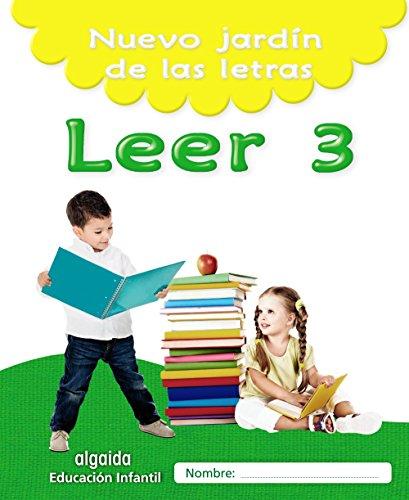 Nuevo jardín de las letras. Leer 3. Educación Infantil (Educación Infantil Algaida....