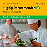 Highly Recommended, Vol.2 : Intermediate, Class Audio-CDs - Alison Pohl, Trish Stott