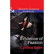 Evidence of Passion (Mills & Boon Intrigue) (Shadow Agents: Guts and Glory Book 3)