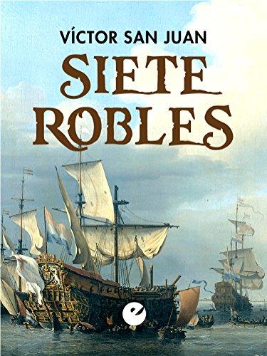 Siete Robles por Víctor San Juan
