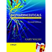 Biopharmaceuticals 2e: Biochenistry and Biotechnology: Biochemistry and Biotechnology