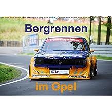 Bergrennen im Opel (Wandkalender 2019 DIN A2 quer): Bergrennen Osnabrück im Opel (