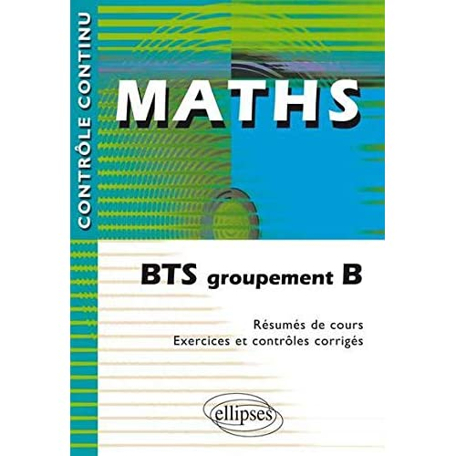 Maths : BTS groupement B