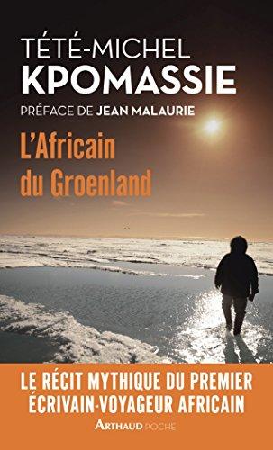L'Africain du Groenland par Tété-Michel Kpomassié