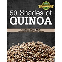 50 Shades of Quinoa (English Edition)