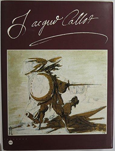 JACQUES CALLOT. 1592-1635, Musée historique lorrain, Nancy 13 juin-14 septembre 1992