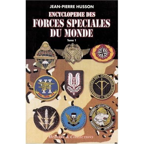 L'Encyclopédie des forces spéciales, tome 1 : Afghanistan à... Luxembourg