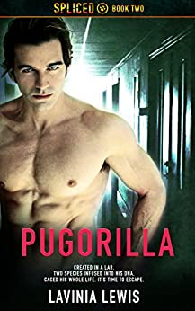 Pugorilla (Spliced Book 2) by [Lewis, Lavinia]
