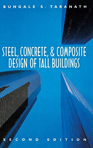 Steel, Concrete, and Composite Design of Tall Buildings by Bungale S. Taranath (1-Dec-1997) Hardcover
