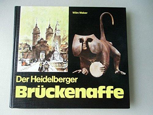 Der Heidelberger Brückenaffe Beiträge zur Stadtgeschichte 1979 Heidelberg