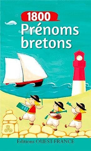 Prenoms Bretons - 1800 PRENOMS BRETONS