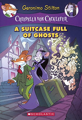 A Suitcase Full of Ghosts (Creepella Von Cacklefur)