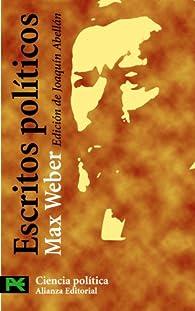 Escritos políticos par Max Weber