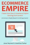 Image de ECOMMERCE EMPIRE: Create Your Own E-Commerce Empire Starting from Scratch (English Edition