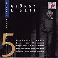 Ligeti: Works for Barrel-Organ & Player Piano