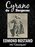 Cyrano de Bergerac (Inti Classiques Annotée) - D'Edmond Rostand - Format Kindle - 0,99 €
