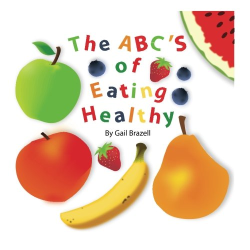 The ABC'S of Eating Healthy