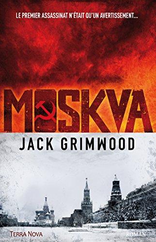 Moskva de Jack Grimwood