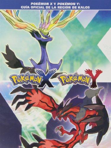 Pokémon X. Pokémon Y. Guía Oficial De Kalos